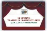 IX Gminne Teatralia Lesznowolskie 2012