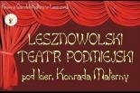 Lesznowolski Teatr Podmiejski: O giermku Stachu i smoku z Jury dramat to straszny lecz nie ponury