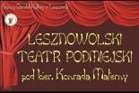 """Lesznowolski Teatr Podmiejski zaprasza na spektakl """"Dzieciątko"""""""