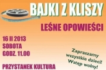 Bajki z Kliszy - Leśne opowieści w Przystanku Kultura w Piasecznie