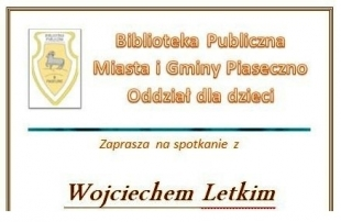 Biblioteka Publiczna w Piasecznie - spotkanie z Wojciechem Letkim