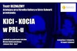 Góra Kalwaria: Kici Kocia w PRL-u