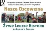 Żywe lekcje historii na zamku w Czersku