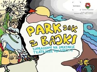 Park jak z bajki - letnie spektakle plenerowe dla dzieci w Piasecznie