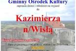 GOK Tarczyn zaprasza na wyjazd do Kazimierza