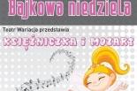 Księżniczka i Mozart w Bajkowej Niedzieli w Konstancinie