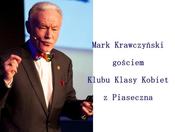 Mark Krawczyński gościem Klubu Klasy Kobiet z Piaseczna