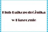 Klub Bajkopodróżnika w Piasecznie