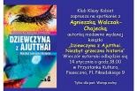 Agnieszka Walczak-Chojecka gościem Klubu Klasy Kobiet z Piaseczna