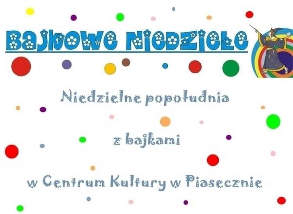 Bajkowa Niedziela w Piasecznie