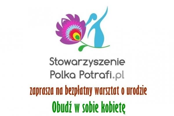 Obudź w sobie kobietę - bezpłatny warsztat o urodzie w Piasecznie