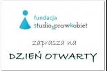 Dzień Otwarty Fundacji Studio (S)praw Kobiet w Piasecznie
