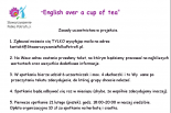 """""""English over a cup of tea""""- praktyczne konwersacje z języka angielskiego"""