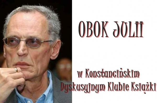 OBOK JULII w Konstancińskim Dyskusyjnym Klubie Książki
