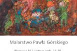 Wystawa malarstwa Pawła Górskiego w Zalesiu Dolnym