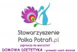 Coach dietetyk w Stowarzyszeniu Polka Potrafi.pl