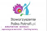 Coaching Kariery w Stowarzyszeniu Polka Potrafi.pl