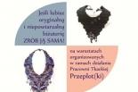 Warsztaty z biżuterii tkanej w GOK Mysiadło
