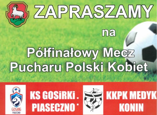 Półfinał Pucharu Polski Kobiet w Piasecznie