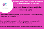 Śniadanie Przedsiębiorczej Polki w Kofiko Cafe
