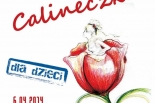 Bajkowa Niedziela w Konstancinie - CALINECZKA