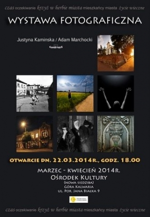 Wystawa fotograficzna - GÓRA KALWARIA, miasto zbudowane na planie krzyża