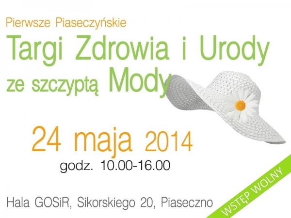Targi Zdrowia i Urody ze szczyptą Mody w Piasecznie