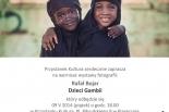 Wernisaż Rafała Bojara - Dzieci Gambii