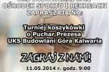 Turniej koszykówki o Puchar Prezesa UKS Budowlani Góra Kalwaria