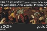 """""""Wojna Postu z Karnawałem"""" - Koncert piosenek JACKA KACZMARSKIEGO"""