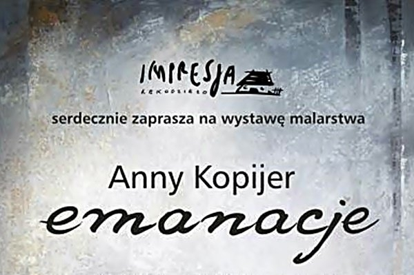 Wystawa malarstwa Anny Kopijer w Impresji
