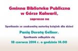 Spotkanie z Dorotą Gellner w Bibliotece w Górze Kalwarii