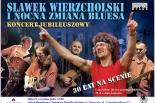 Koncert Sławka Wierzcholskiego i Nocnej Zmiany Bluesa