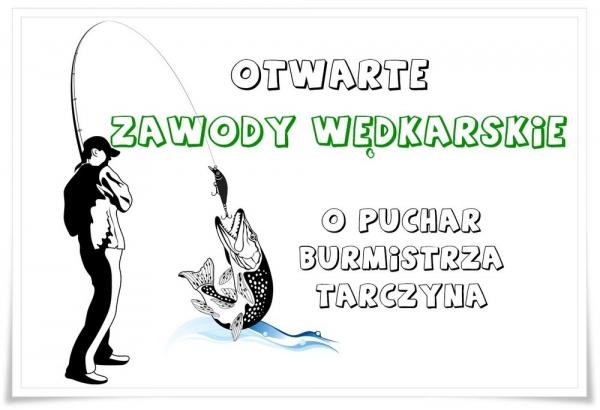 Zawody wędkarskie o Puchar Burmistrza Tarczyna