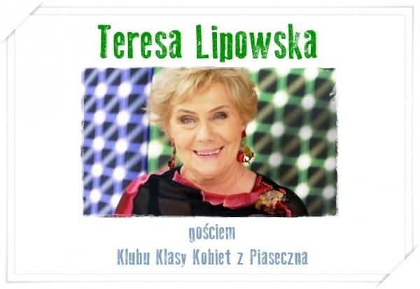 Teresa Lipowska gościem Klubu Klasy Kobiet z Piaseczna