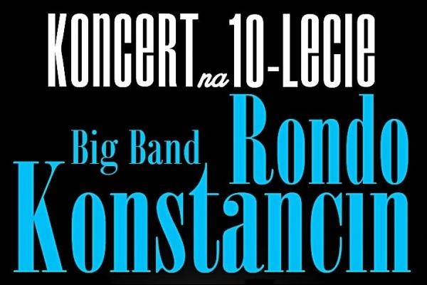 Koncert na 10 - lecie Big Band Rondo Konstancin