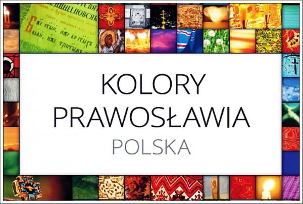 KOLORY PRAWOSŁAWIA. POLSKA - wystawa w Mysiadle