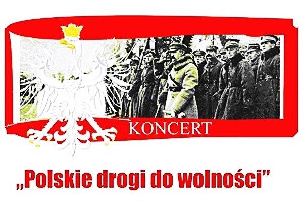 POLSKIE DROGI DO WOLNOŚCI - koncert w Tarczynie