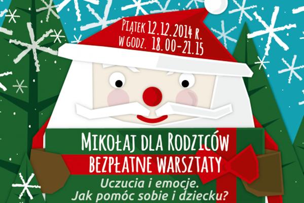 Mikołaj dla Rodziców - BEZPŁATNE WARSZTATY w Piasecznie