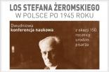 LOS STEFANA ŻEROMSKIEGO w POLSCE PO 1945 ROKU - konferencja naukowa