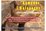 GOK Tarczyn - Spotkanie z podróżnikiem - Ekwador i Galapagos