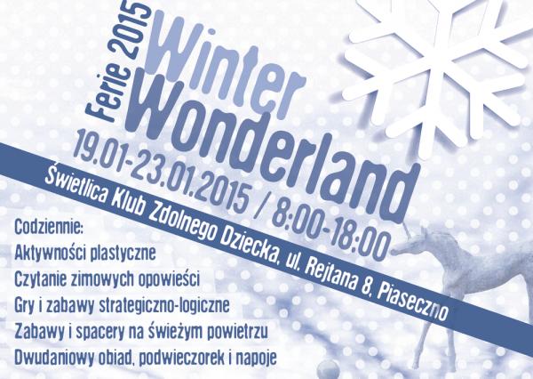 Winter Wonderland: Ferie 2015 w Piasecznie