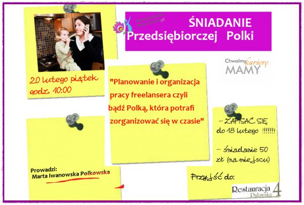 Planowanie i organizacja pracy freelansera czyli Śniadanie Przedsiębiorczej Polki