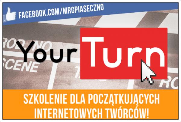 #YourTurn - szkolenie dla młodzieży w Piasecznie