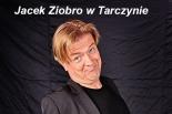 Jacek Ziobro w Tarczynie