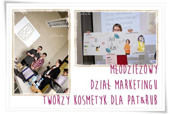 Młodzieżowy Dział Marketingu tworzy kosmetyk dla PAT&RUB
