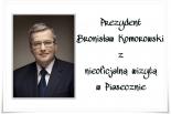 Prezydent Komorowski z nieoficjalną wizytą w Piasecznie