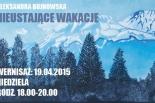 Aleksandra Bujnowska - Nieustające Wakacje - wystawa w Piasecznie