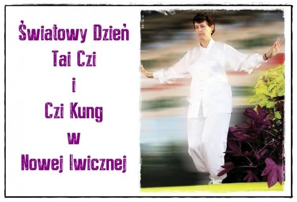 Światowy Dzień Tai Czi i Czi Kung w Nowej Iwicznej