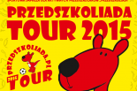 Przedszkoliada Tour 2015